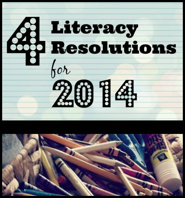 4 Literacy Resolutions for 2014