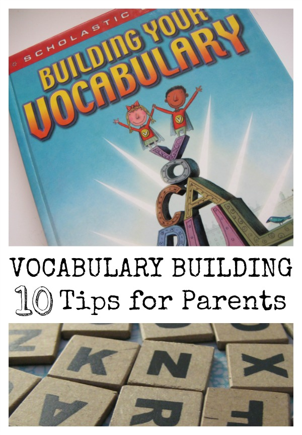 Vocabulary Building Ten Tips for Parents