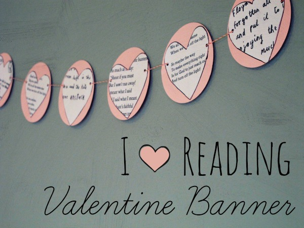 I Heart Reading Valentine Banner