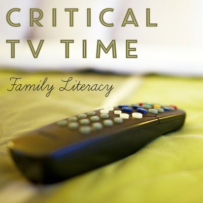 Critical TV Time Family Literacy