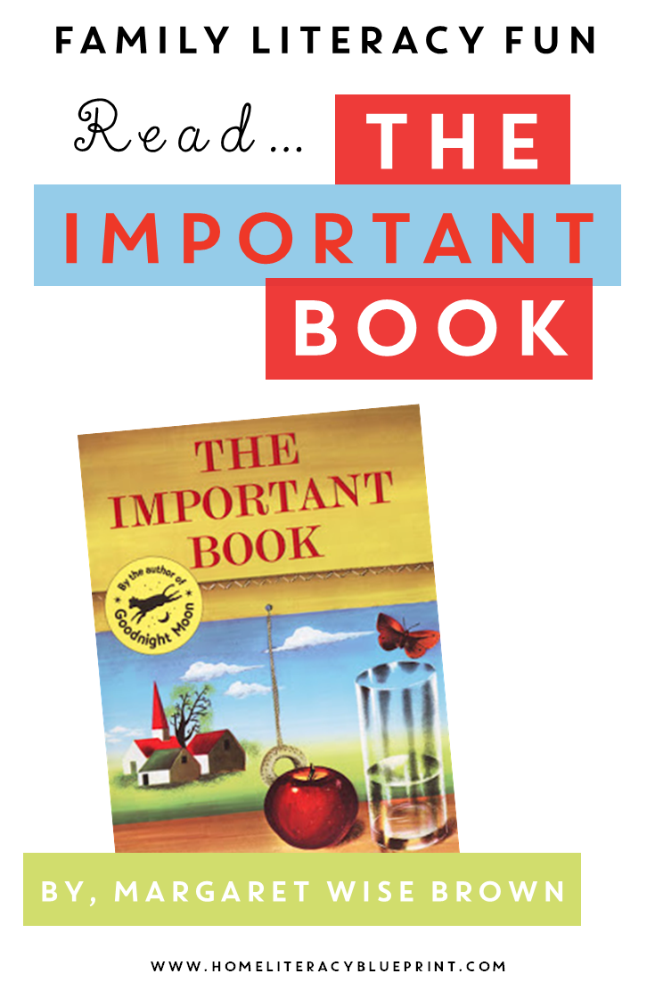 Family Literacy Fun - The Important Book #picturebooks #literacy